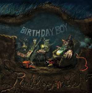 Rubbermade - Birthday Boy EP